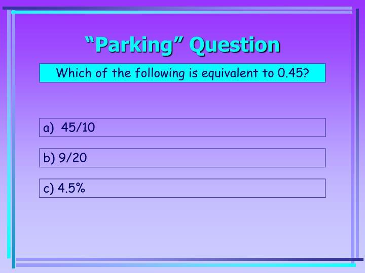 """""""Parking"""" Question"""