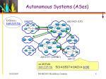 autonomous systems ases
