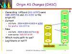 origin as changes oasc