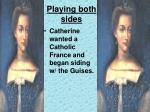 playing both sides