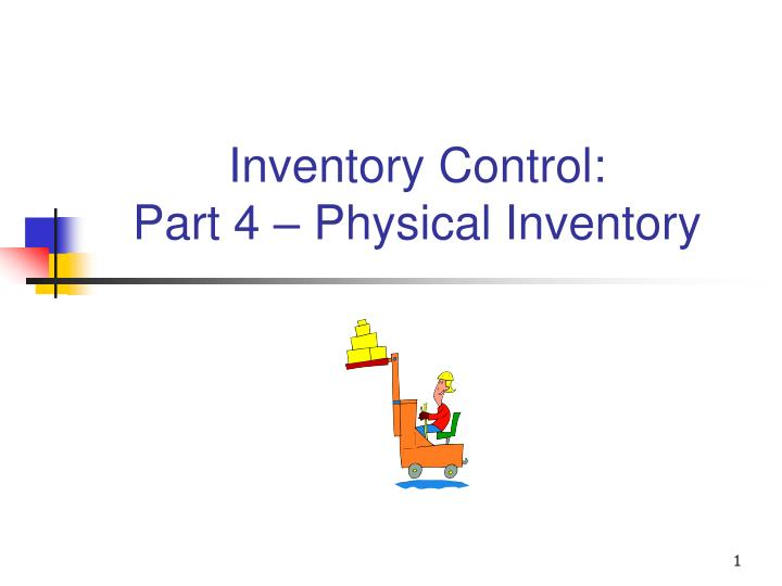inventory control part 4 physical inventory n.