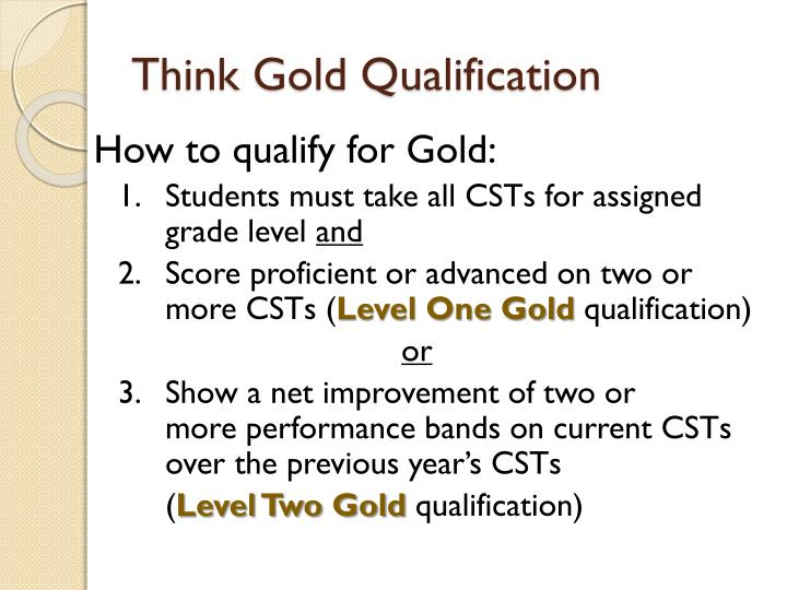 Think Gold Qualification