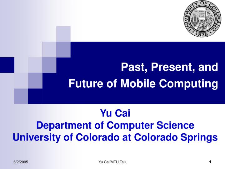 past present and future of mobile computing n.