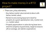 how to make money in a rto project