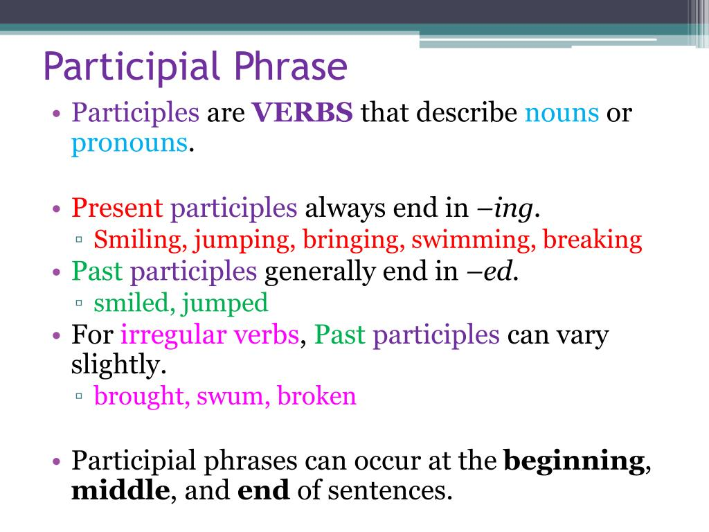 Ppt participial phrase powerpoint presentation id:6934488.