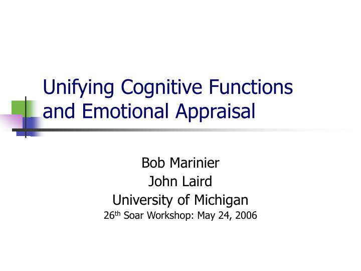 unifying cognitive functions and emotional appraisal n.