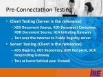 pre connectathon testing