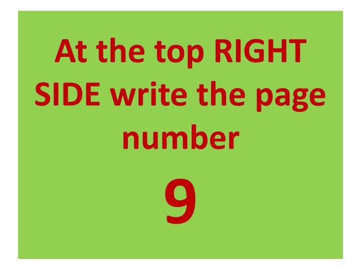 At the top RIGHT SIDE write the page number