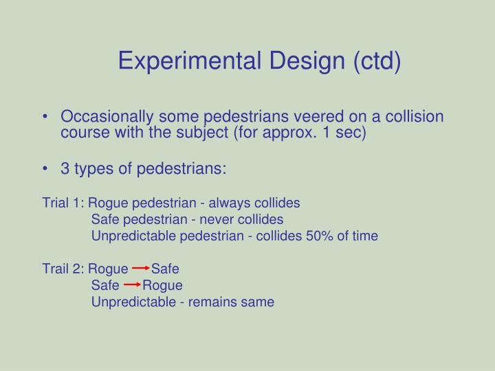 Experimental Design (ctd)