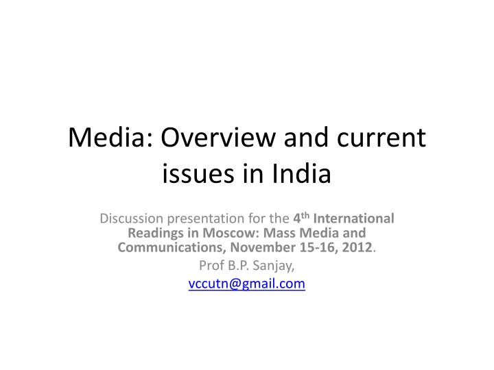 media overview and current issues in india n.