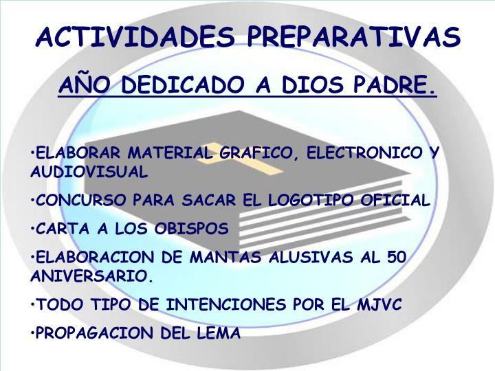 ACTIVIDADES PREPARATIVAS