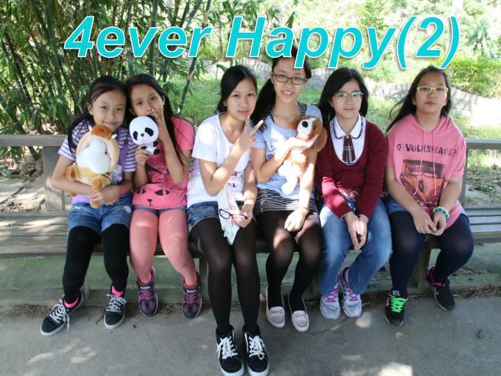 4ever Happy(2)