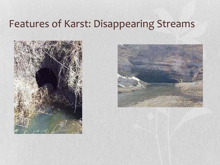 Features of Karst: Disappearing Streams