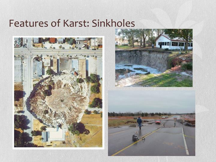 Features of Karst: Sinkholes