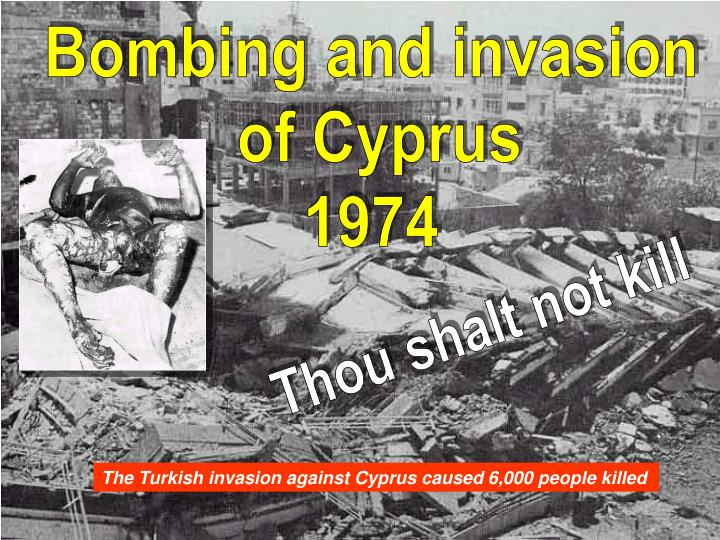 Bombing and invasion
