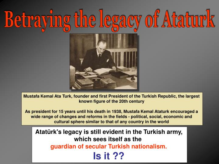 Betraying the legacy of Ataturk