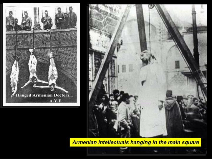 Armenian intellectuals hanging in the main square