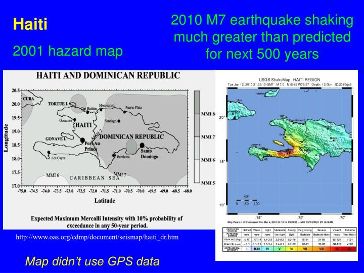 2010 M7 earthquake shaking much greater than predicted for next 500 years