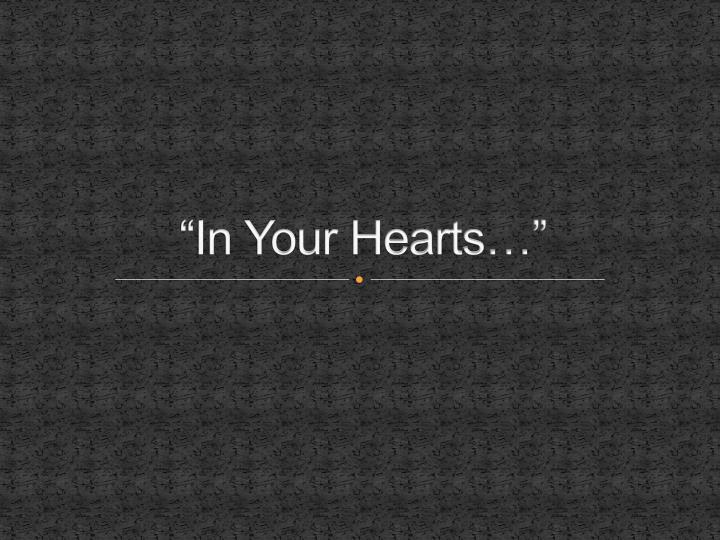 in your hearts n.