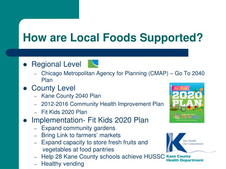 How are local foods supported