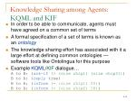 knowledge sharing among agents kqml and kif