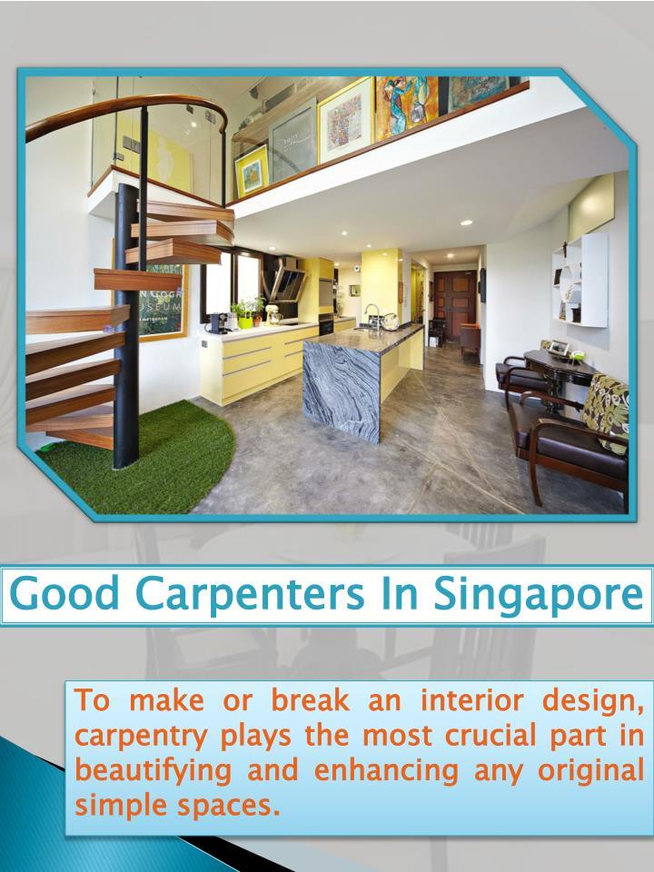 Good carpenters in singapore