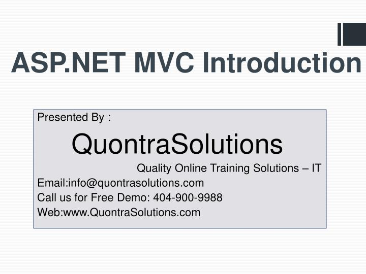 Ppt introduction to asp. Net introduction by quontrasolutions.