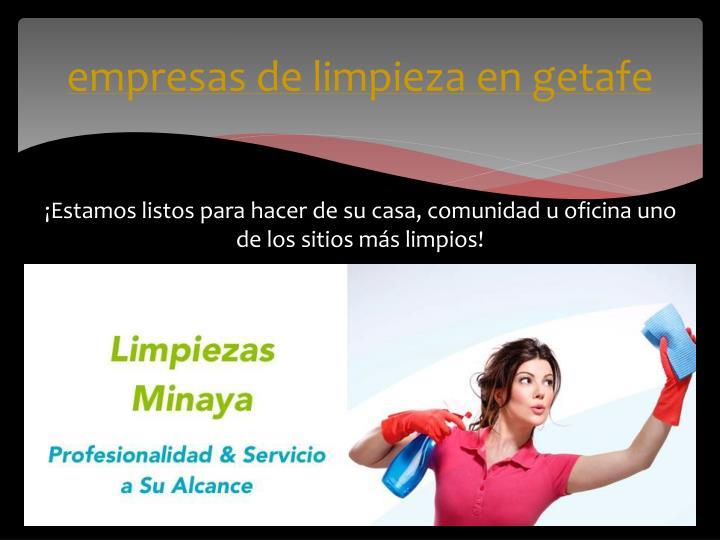 Ppt empresas de limpieza en getafe powerpoint for Empresas de limpieza en castellon