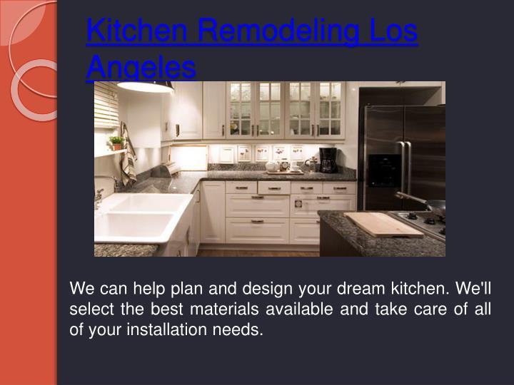 Ppt los angeles remodeler powerpoint presentation id 6940005 for Kitchen designer los angeles