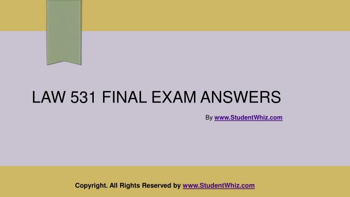 law 531 final exam answers n.