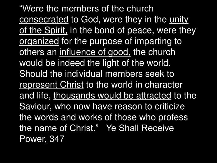 """Were the members of the church"