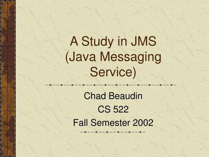 a study in jms java messaging service n.