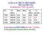 z ren et al prc 67 2003 064302 npa 722 2003 543 prediction for 265 107 q a and t a