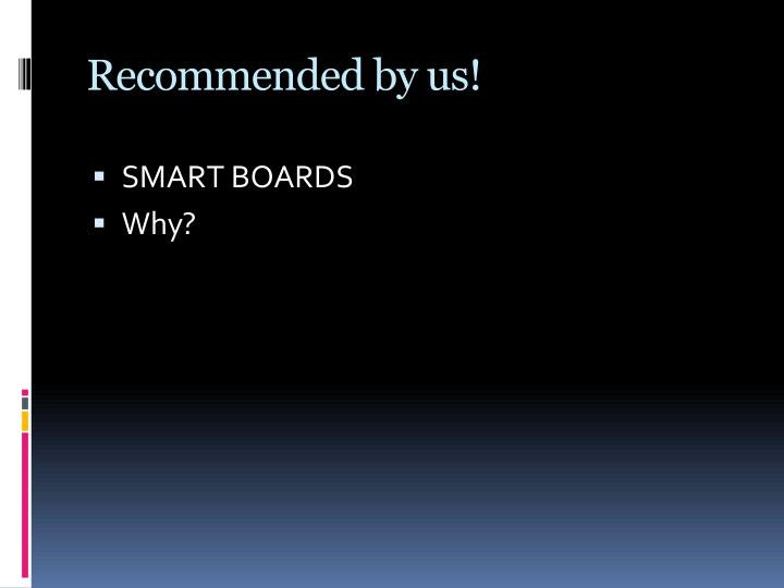 Recommended by us!