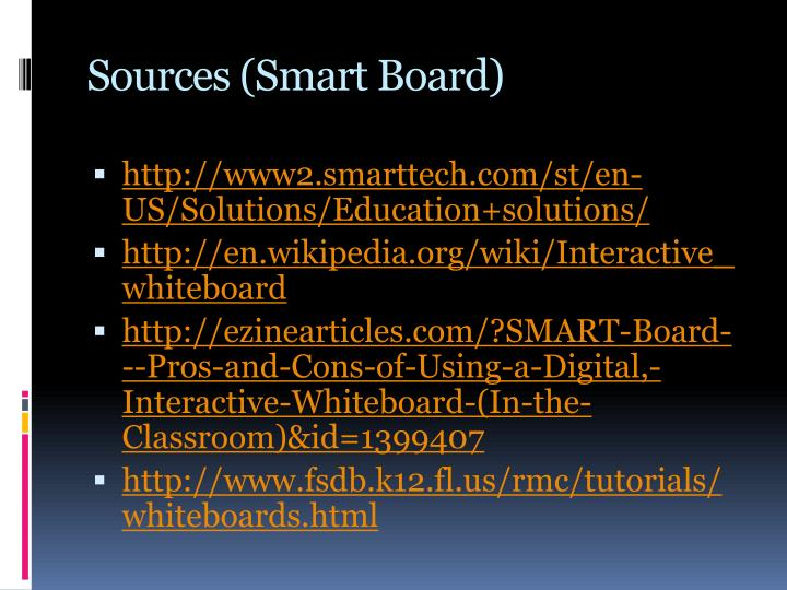 Sources (Smart Board)