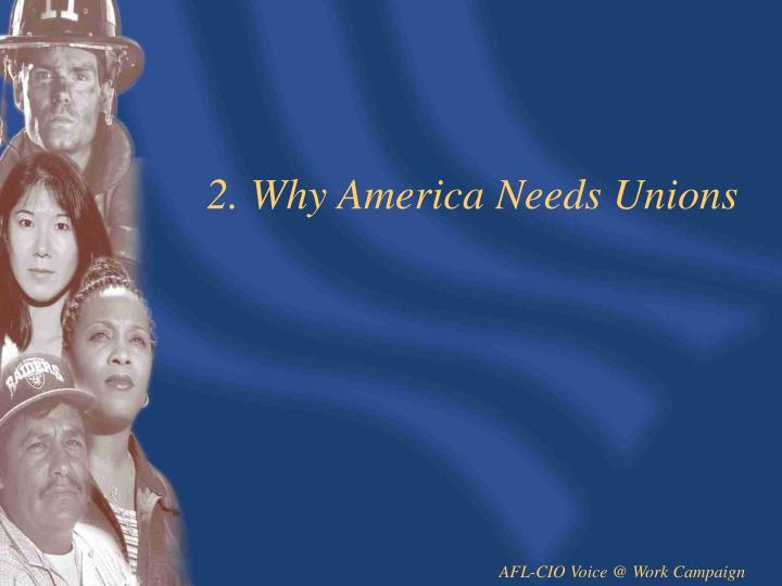 2. Why America Needs Unions