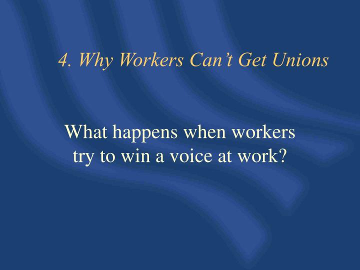 4. Why Workers Can't Get Unions