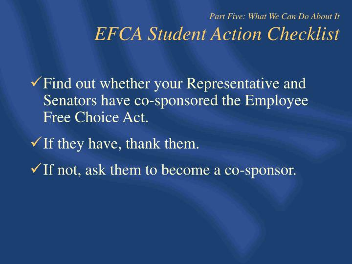 Find out whether your Representative and Senators have co-sponsored the Employee Free Choice Act.