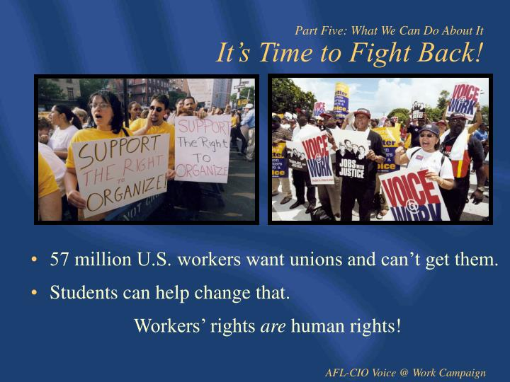 57 million U.S. workers want unions and can't get them.