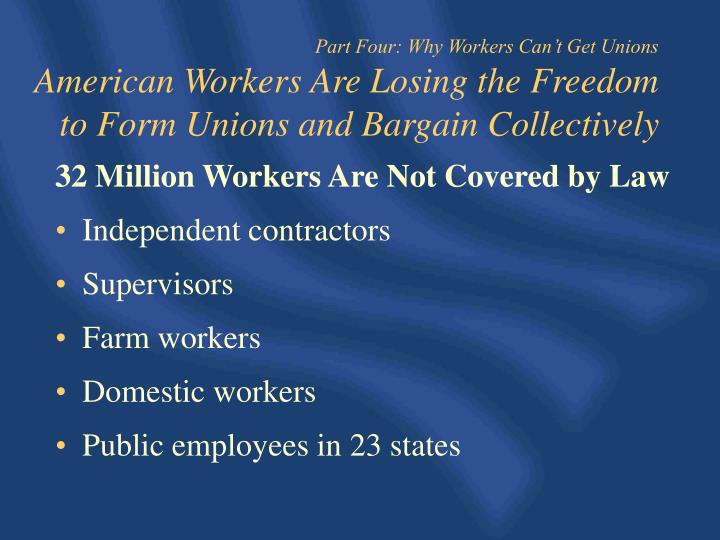 32 Million Workers Are Not Covered by Law
