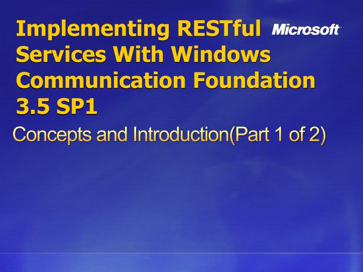 Implementing restful services with windows communication foundation 3 5 sp1