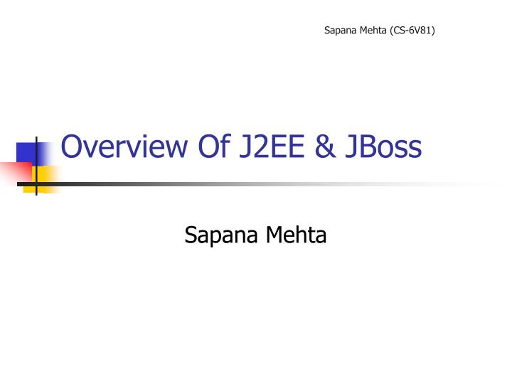 overview of j2ee jboss n.