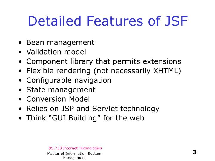 Detailed features of jsf