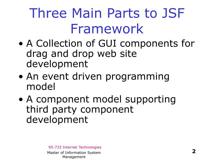 Three main parts to jsf framework
