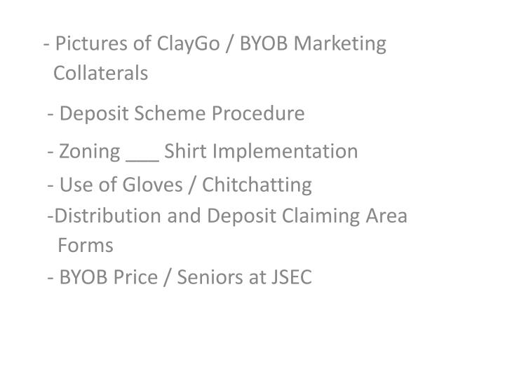 pictures of claygo byob marketing collaterals n.