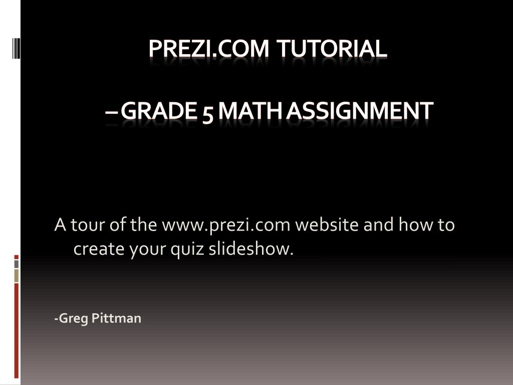 ppt prezi tutorial grade 5 math assignment powerpoint