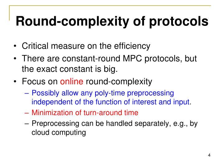 Round-complexity of protocols