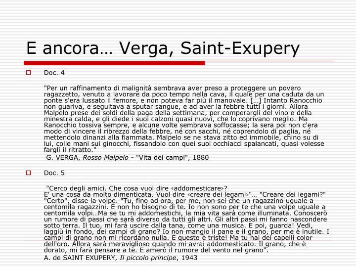 E ancora… Verga, Saint-Exupery