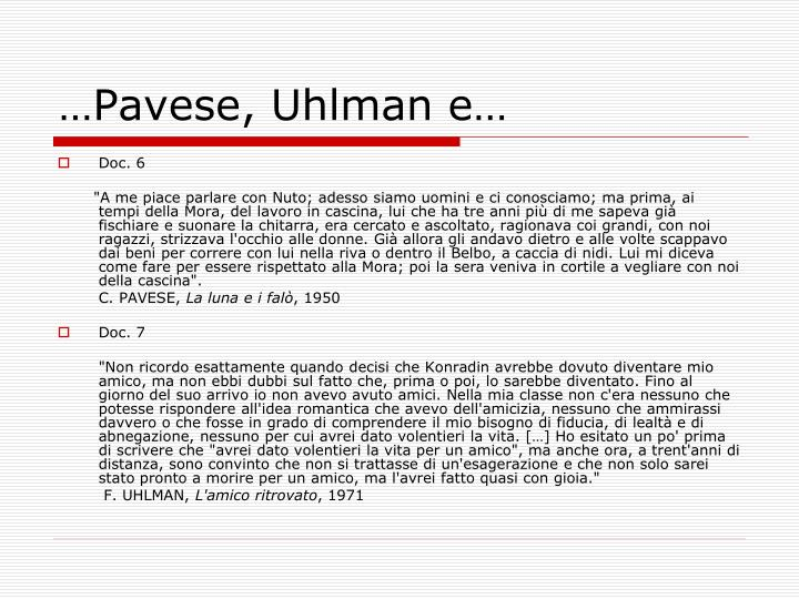 …Pavese, Uhlman e…