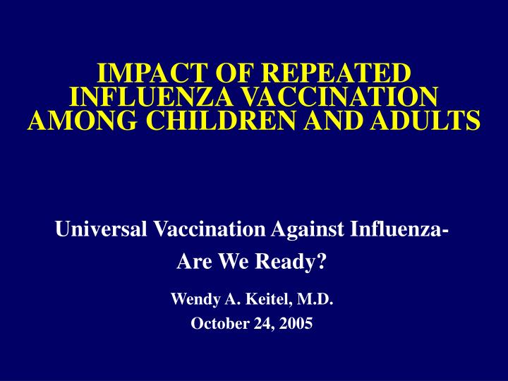 impact of repeated influenza vaccination among children and adults n.